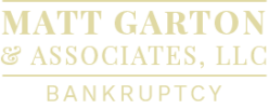 Matt Garton and Associates, LLC Bankruptcy